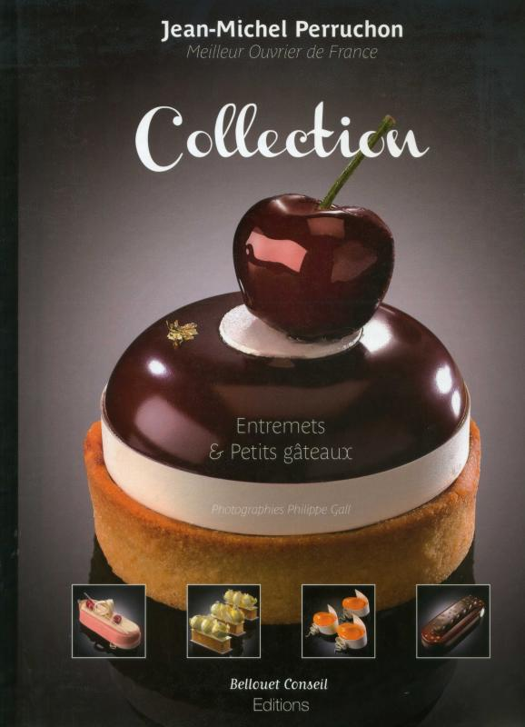 Collection Entremets & Petits Gateaux (English/French) (Perruchon)