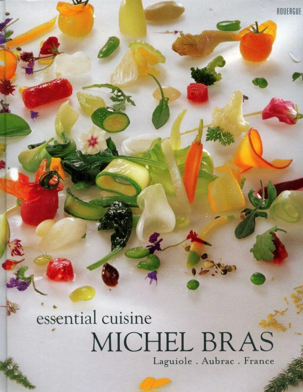 Essential Cuisine Michel Bras (English) (Bras)