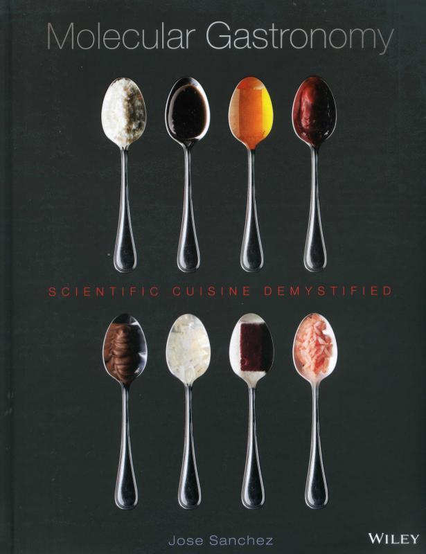 Molecular Gastronomy: Scientific Cuisine Demystified (Sanchez)