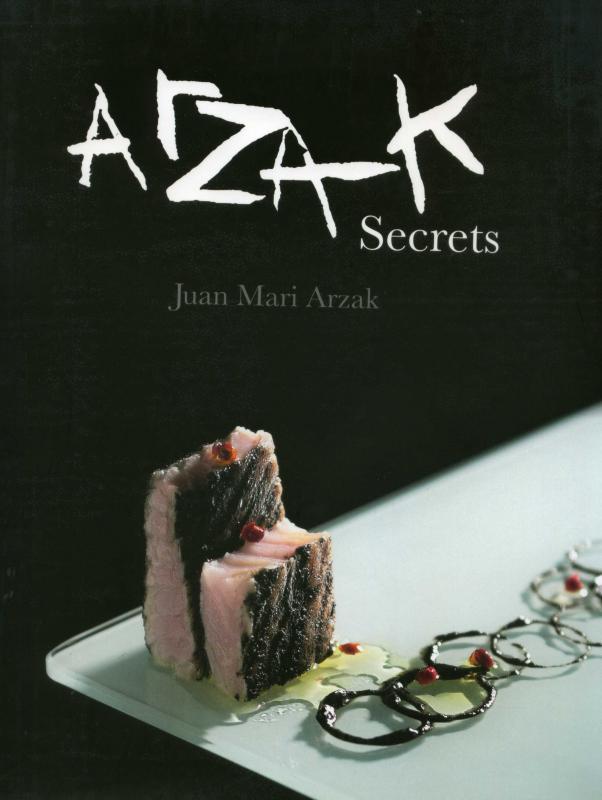 Arzak Secrets (Arzak)