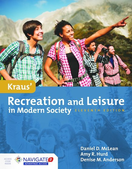 Kraus' Recreation & Leisure in Modern Society, 11/e (McLean, Hurd, Anderson)